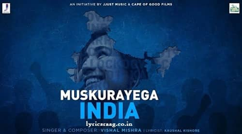 muskurayega india lyrics vishal mishra
