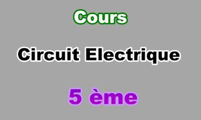 Cours de Circuit Electrique 5eme en PDF