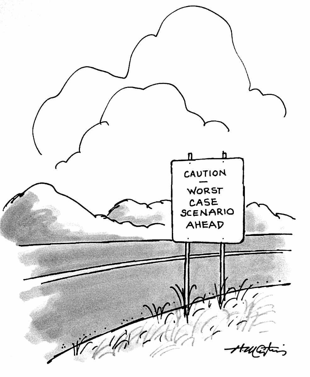 Caution Worst Case Scenario Ahead, a Henry Martin cartoon