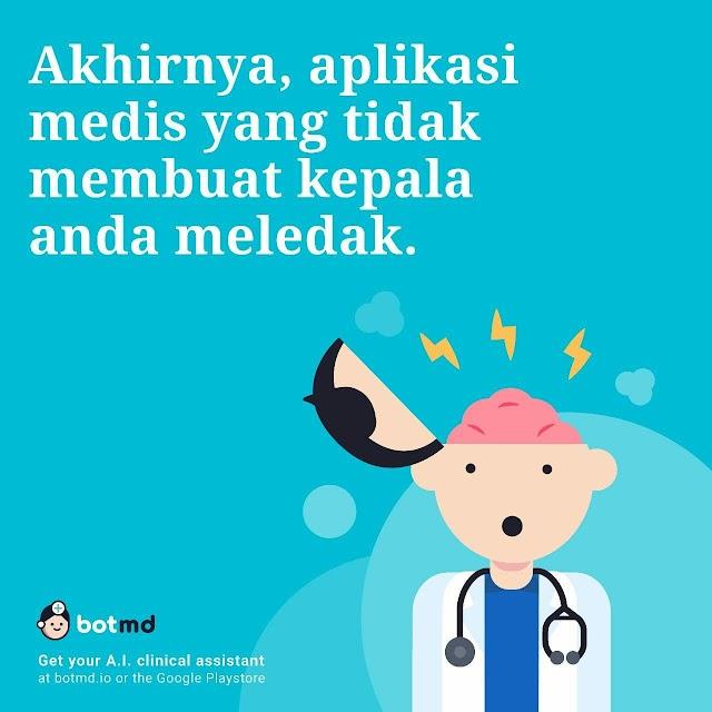"Perkenalkan Aplikasi  ""Bot MD"" Untuk Dokter umum , Mahasiswa kedokteran, Koass, Residen"
