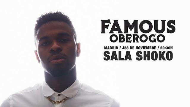 Famous Oberogo presenta su primer concierto en la Sala Shoko de Madrid
