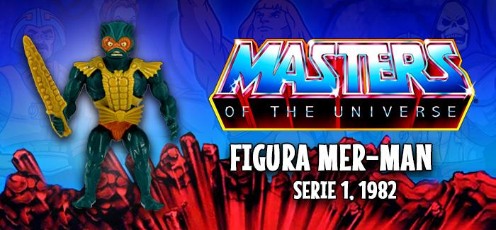 Masters del universo Mer-Man Mattel 1982
