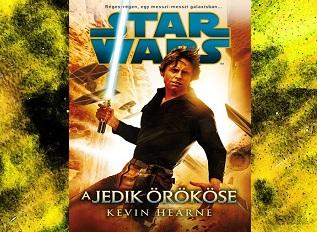 Kevin Hearne A Jedik örököse Star Wars regény