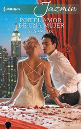 Susan Fox - Por El Amor De Una Mujer