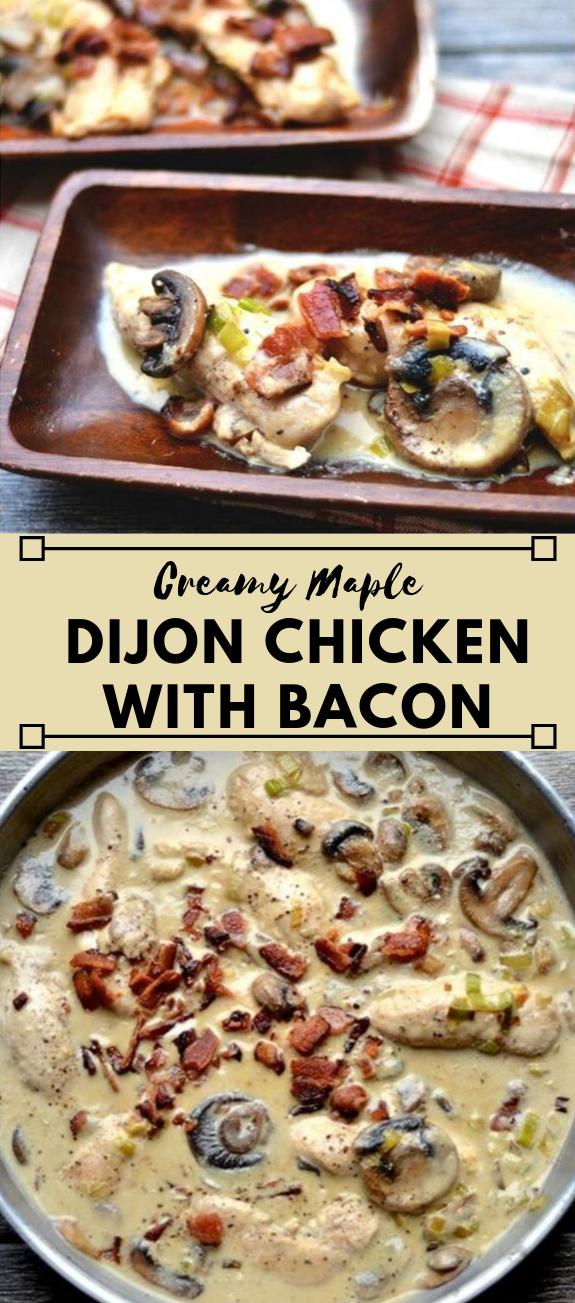 CREAMY MAPLE DIJON CHICKEN WITH BACON #bacon #chicken #paleo #diet #healthyrecipes