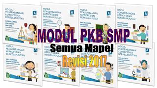download Modul PKB Guru SMP Semua Mata Pelajaran Revisi Tahun 2017
