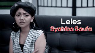 Lirik Lagu Leles - Syahiba Saufa