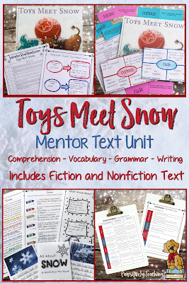 Toys Meet Snow Mentor Text Unit - This is a week long mentor text unit based on the book Toys Meet Snow by Emily Jenkins. This unit focuses on comprehension, grammar, vocabulary, and writing. The unit was designed for 2nd and 3rd grade students.