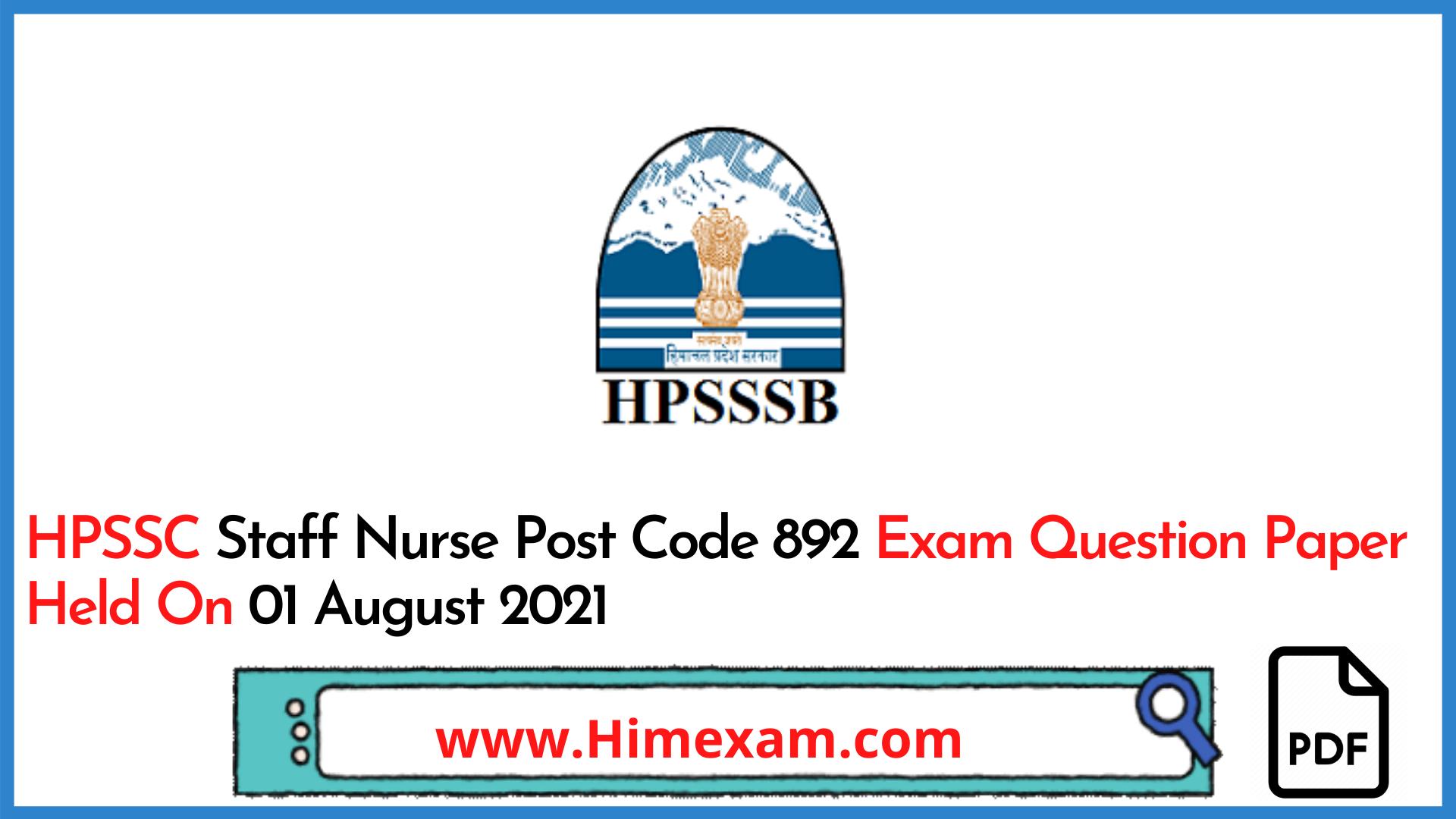 HPSSC Staff Nurse Post Code 892 Exam Question Paper Held On 01 August 2021