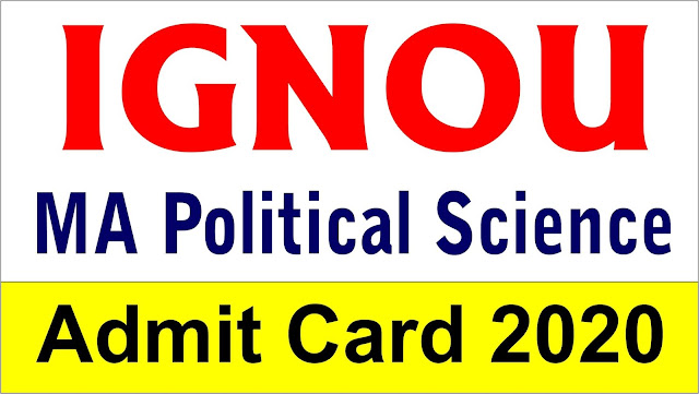ignou mps, ma political science admit card, ignou mps hall ticket