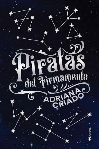 Piratas en el firmamento | Adriana Criado