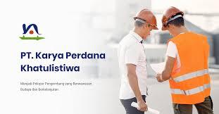 Lowongan Kerja PT Karya Perdana Khatulistiwa