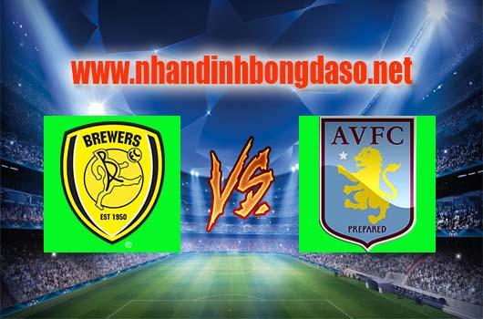 Nhận định bóng đá Burton Albion FC vs Aston Villa, 21h00 ngày 08-04