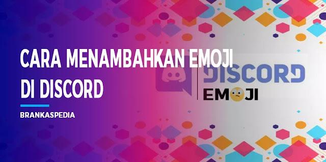 cara menambahkan emoji di discord