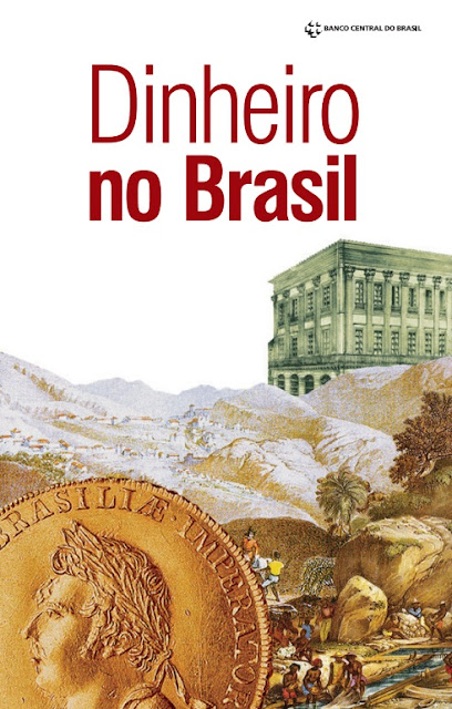 Dinheiro no Brasil - Banco Central