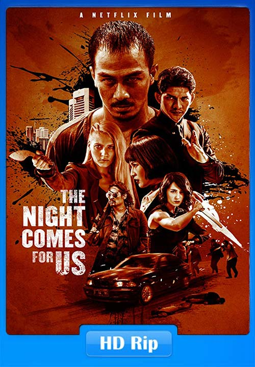The Night Comes For Us 2018 720p WEBRip x264 | 480p 300MB | 100MB HEVC
