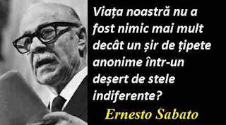 Maxima zilei: 24 iulie -  Ernesto Sabato
