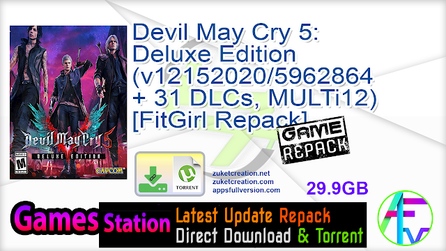 Devil May Cry 5 Deluxe Edition (v12152020-5962864 + 31 DLCs, MULTi12) [FitGirl Repack, Selective Download – from 22.5 GB]