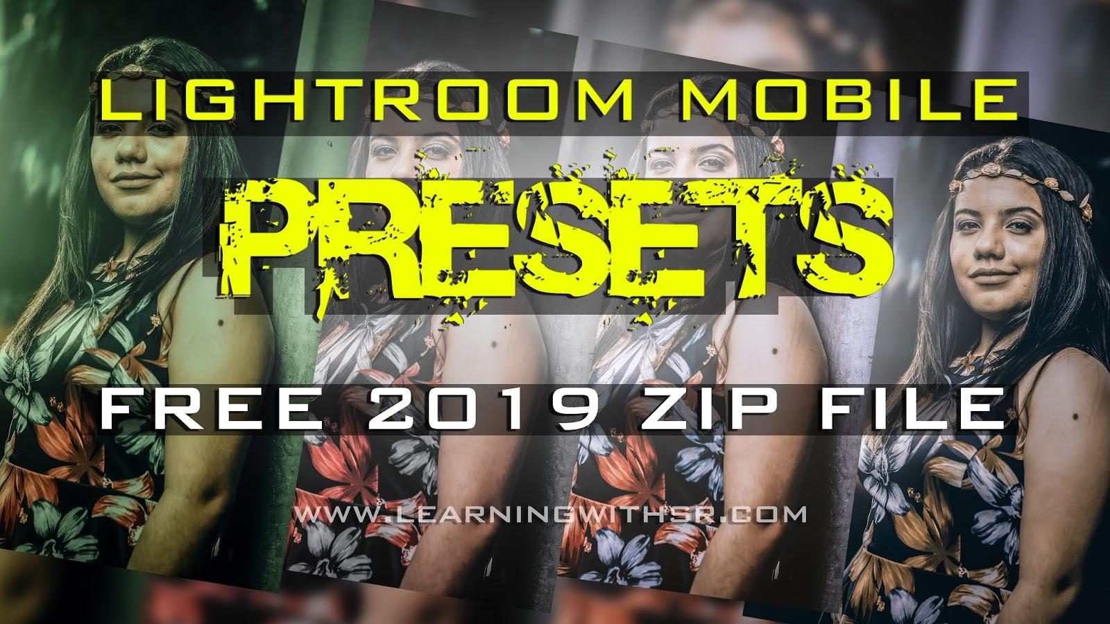 Lightroom mobile free preset download 2019, 2019 best presets for