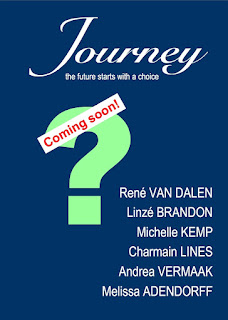 Journey, short stories, anthology, Linzé Brandon, René van Dalen, Charmain Lines, Andrea Vermaak, Melissa Adendorff