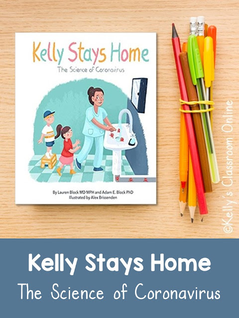 An integrated science and language arts lesson plan using Kelly Stays Home: The Science of Coronavirus to teach school age children about COVID-19.