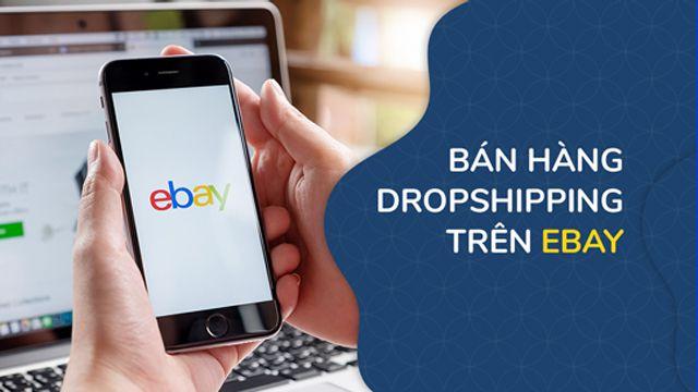 """khóa học""""bán hàng Droshipping trên Ebay"""""""