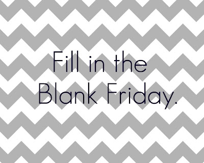 fill in the blank friday