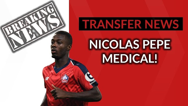 5 things you need to know about Nicolas Pepe as he undergo Arsenal medical today