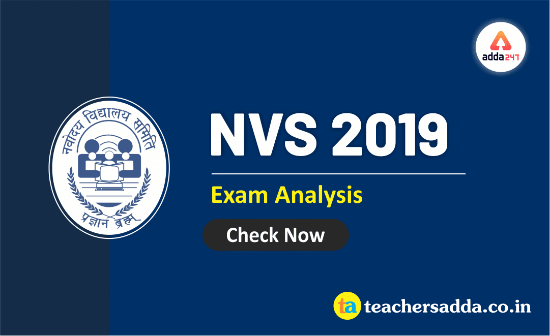 NVS 2019 Exam: TGT Exam Analysis