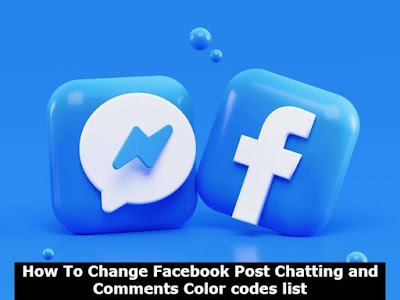 How To Change Facebook Post Chatting and Comments Color codes list