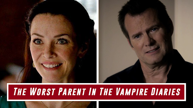 The Top 5 Worst Parent In The Vampire Diaries