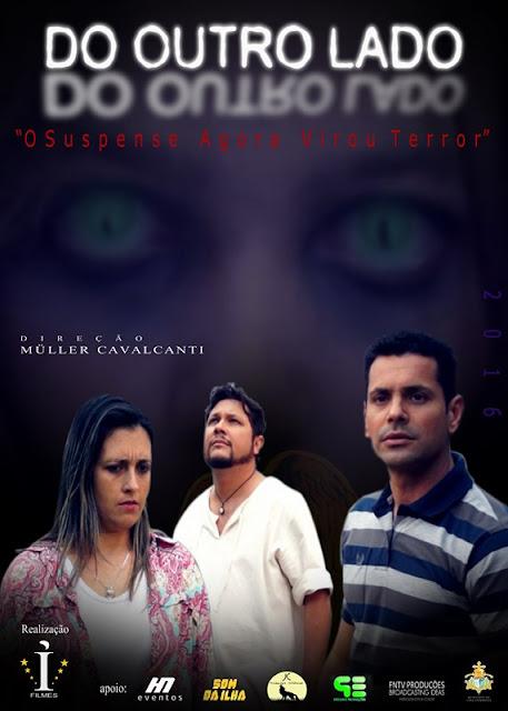 """A I Filmes e a Divisão de Cultura da Ilha convidam para as sessões do média metragem  filmado na Ilha  """"Do outro lado. O suspense agora virou terror"""""""