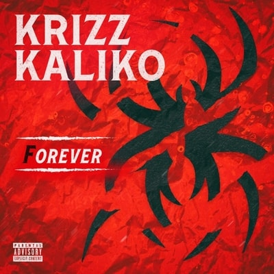 Krizz Kaliko - Forever (2020) - Album Download, Itunes Cover, Official Cover, Album CD Cover Art, Tracklist, 320KBPS, Zip album