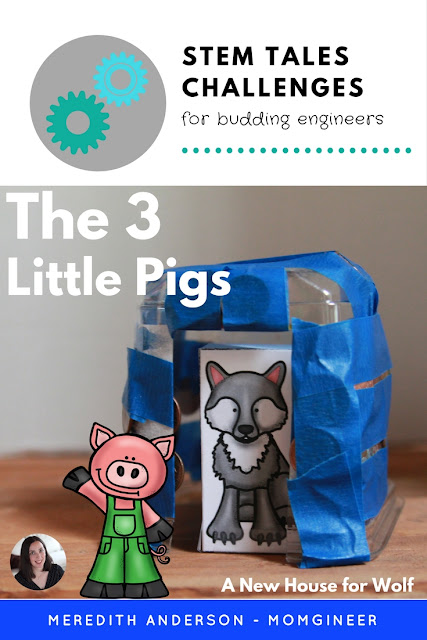 STEM Tale - The 3 Little Pigs. Take a familiar fairy tale and add a STEM challenge. In this challenge, students need to create a new house for wolf. Why? You'll have to read the story to find out! Meredith Anderson Momgineer