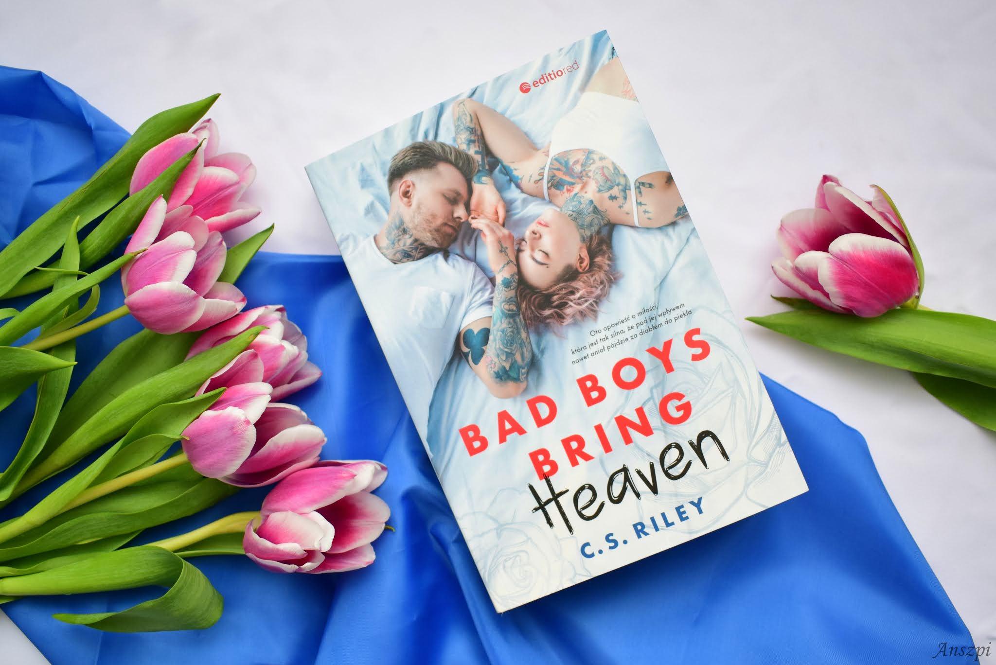 Bad Boys Bring Heaven C. S. Riley recenzja książki