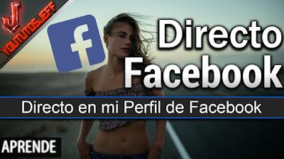 crear directo facebook