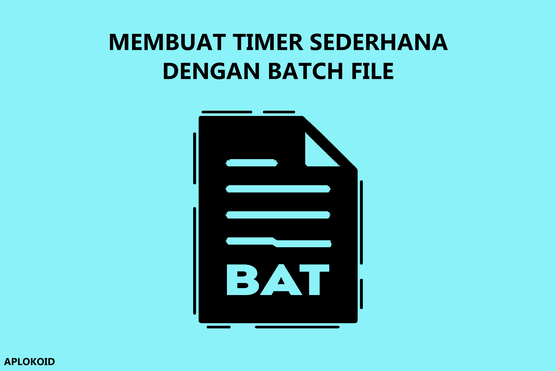 Cara Membuat Timer Sederhana Menggunakan Notepad dan Batch File