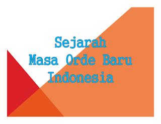 Sejarah Masa Orde Baru Indonesia