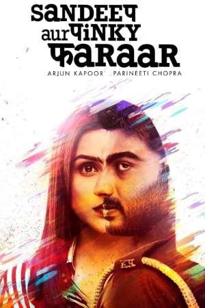 Download Sandeep Aur Pinky Faraar (2021) Hindi Movie 480p | 720p | 1080p WEB-DL 400MB | 1GB