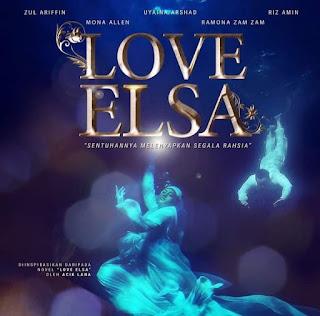 DRAMA LOVE ELSA, SINOPSIS DRAMA LOVE ELSA , FULL EPISOD DRAMA LOVE ELSA , TONTON ONLINE DRAMA LOVE ELSA , TONTON EPISOD PENUH DRAMA LOVE ELSA , LAGU OST DRAMA LOVE ELSA ,