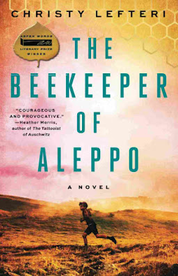 The Beekeeper of Aleppo: A Novel by Christy Lefteri