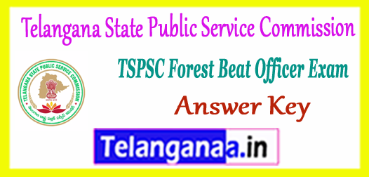 TSPSC Telangana State Public Service Commission Forest Beat Officer Answer Key 2017