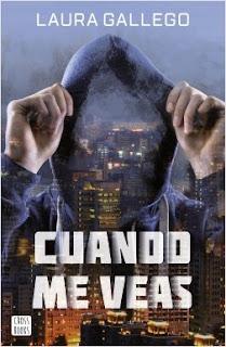 """Reseña de """"Cuando me veas"""" - Laura Gallego"""
