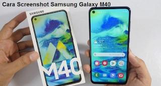 Cara Screenshot Samsung Galaxy M40, mudah dan cepat