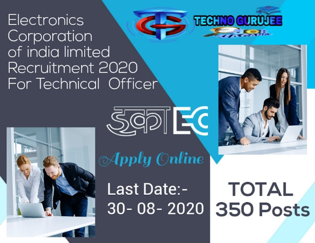 ECIL-Technical-Officer-Recruitment-2020-Apply-Online-for-350-Post