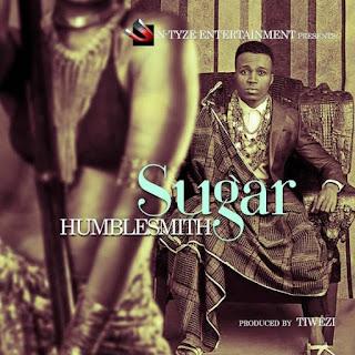 "Listen & Download ""Humblesmith – Sugar"""