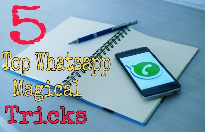 Top 5 Whatsapp Tricks in hindi । Whatsapp के जादुई Tricks