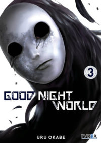 GOOD NIGHT WORLD #3