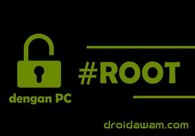 Cara Mudah Root Semua Android Dengan PC