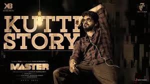 Kutti Story Song lyrics - Master I Thalapathy Vijay